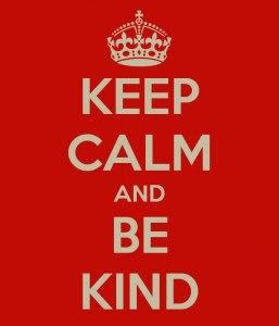 Art Keep Calm and Be kind